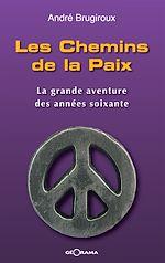 Téléchargez le livre :  Les Chemins de la Paix