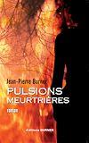Télécharger le livre :  Pulsions meurtrières