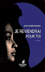 Download this eBook Je reviendrai pour toi