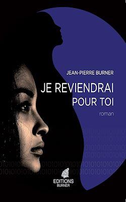 Download the eBook: Je reviendrai pour toi