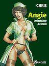 Télécharger le livre :  Angie, infirmière de nuit