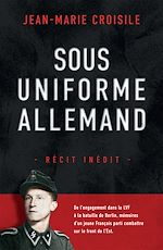 Download this eBook Sous uniforme allemand