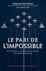 Téléchargez le livre :  Le pari de l'impossible
