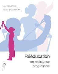 Téléchargez le livre :  Rééducation en résistance progressive