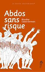 Téléchargez le livre :  Abdos sans risque