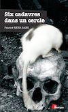 Télécharger le livre :  Six cadavres dans un cercle