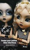 Télécharger le livre :  Contes pour petites filles libertines
