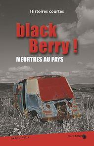 Téléchargez le livre :  black Berry ! Meurtres aux pays