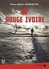 Descragar el libro: Rouge Ivoire