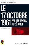 Télécharger le livre :  17 octobre 1961 par les textes de l'époque