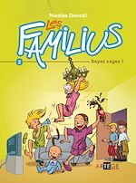 Download this eBook Les Familius, Soyez sages !