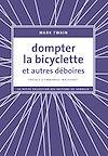 Télécharger le livre :  Dompter la bicyclette et autres déboires