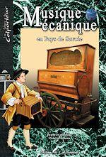 Download this eBook Musique mécanique en Pays de Savoie