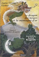 Download this eBook Le dragon des neiges et la montagne d'or