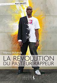 Téléchargez le livre :  La révolution du pasteur rappeur