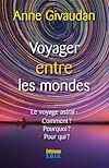 Télécharger le livre :  Voyager entre les Mondes
