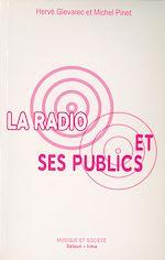 Téléchargez le livre :  La Radio et ses publics