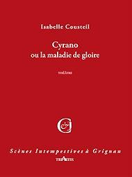 Téléchargez le livre :  Cyrano, ou la maladie de gloire
