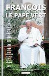 Télécharger le livre :  François, le pape vert