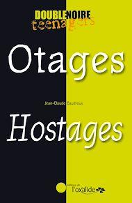Téléchargez le livre :  Otages