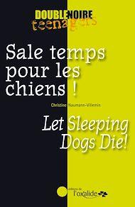 Téléchargez le livre :  Sale temps pour les chiens