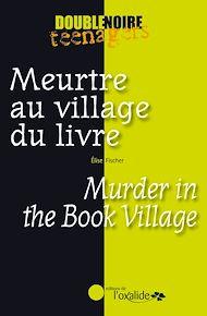 Téléchargez le livre :  Meurtre au village du livre