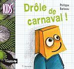 Download this eBook Drôle de carnaval !