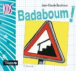 Download this eBook Badaboum !