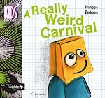 Download this eBook A Really Weird Carnival