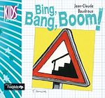 Download this eBook Bing, Bang, Boom !