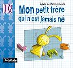 Download this eBook Mon petit frère qui n'est jamais né