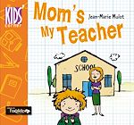 Download this eBook Mom's my Teacher