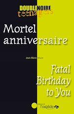 Download this eBook Mortel anniversaire