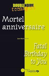 Téléchargez le livre :  Mortel anniversaire