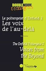 Téléchargez le livre :  Le poltergeist d'Enfield 2 - Les voix de l'au-delà