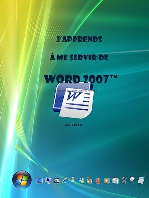 Téléchargez le livre :  J'apprends à me servir de Word 2007