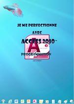 Téléchargez le livre :  Je me perfectionne avec Access 2010 - Programmation et développement d'une application