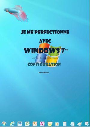 Téléchargez le livre :  Je me perfectionne avec Windows 7  - configuration avancée