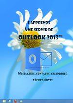 Téléchargez le livre :  J'apprends à me servir de Outlook 2013