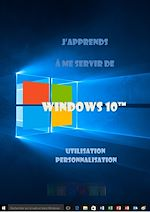 Téléchargez le livre :  J'apprends à me servir de Windows 10