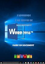 Téléchargez le livre :  J'apprends à me servir de Word 2016