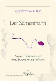 Téléchargez le livre :  Der Samenmann