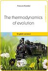Télécharger le livre :  The Thermodynamics of evolution