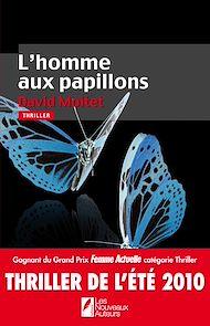 Téléchargez le livre :  L'homme aux papillons