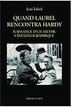 Télécharger le livre :  Quand Laurel rencontra Hardy