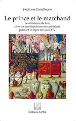 Download this eBook Le prince et le marchand
