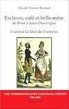 Esclaves, café et belle-mère, de Brest à Saint-Domingue