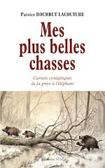 Download this eBook Mes plus belles chasses
