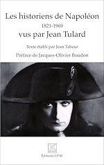 Download this eBook Les historiens de Napoléon