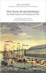 Download this eBook Une Leçon de géostratégie : les Observations sur la Russie en 1761